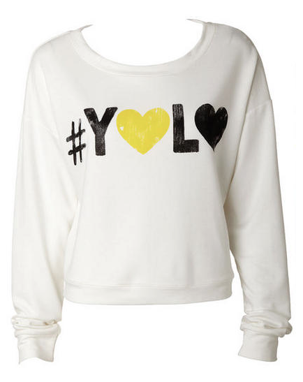Fashion Friday:#YOLO Sweatshirt